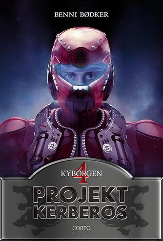 Benni Bødker: Projekt Kerberos. 4, Kyborgen