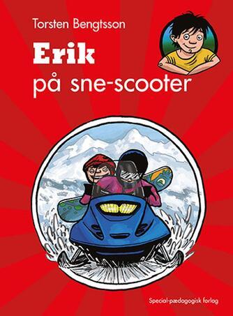 Torsten Bengtsson: Erik på sne-scooter