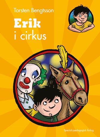 Torsten Bengtsson: Erik i cirkus