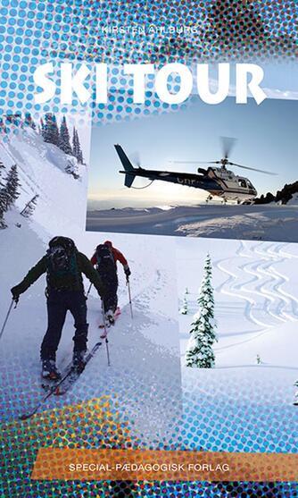 Kirsten Ahlburg: Ski Tour