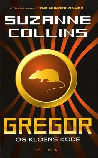 Suzanne Collins: Gregor og kloens kode