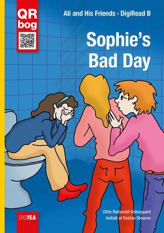 Ditte Reinholdt Østergaard: Sophie's bad day