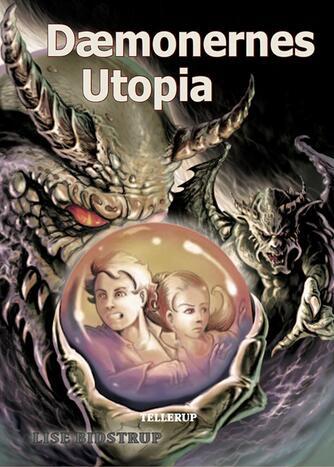 Lise Bidstrup: Dæmonernes Utopia