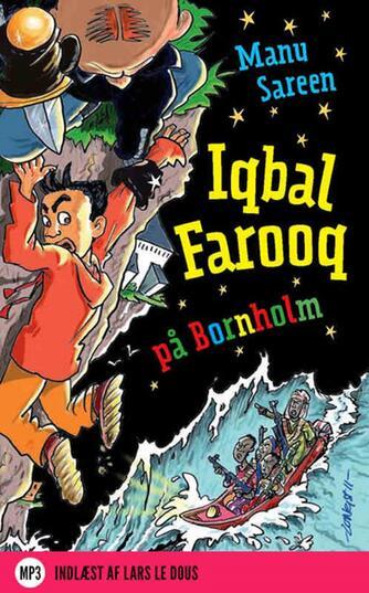 Manu Sareen: Iqbal Farooq på Bornholm