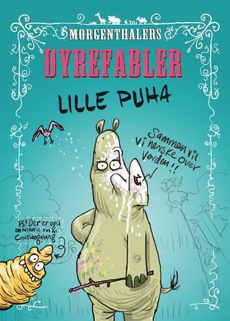 Anders Morgenthaler: Morgenthalers dyrefabler - Lille Puha