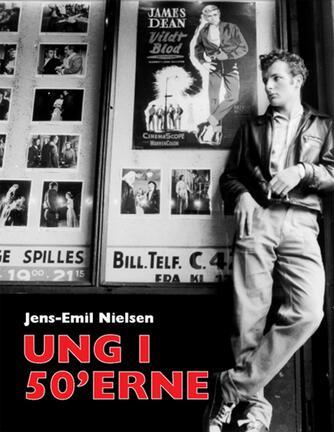 Jens-Emil Nielsen (f. 1948): Ung i 50'erne