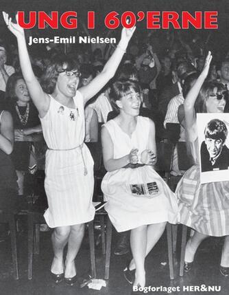 Jens-Emil Nielsen (f. 1948): Ung i 60'erne
