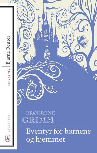 J. L. K. Grimm: Eventyr for børnene og hjemmet