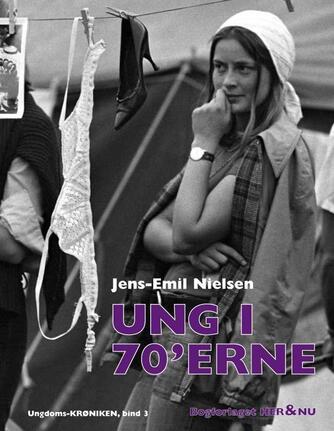 Jens-Emil Nielsen (f. 1948): Ung i 70'erne
