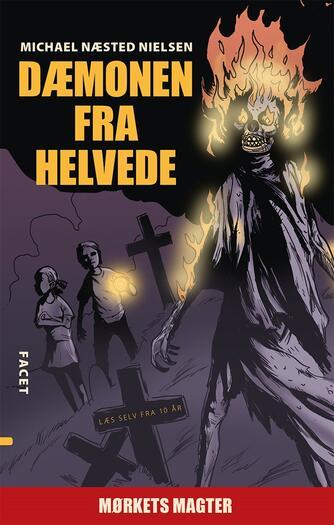 Michael Næsted Nielsen: Dæmonen fra helvede : mørkets magter