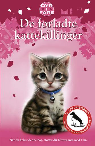 Sue Mongredien: De forladte kattekillinger