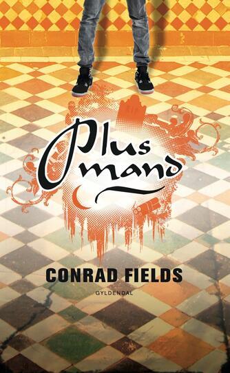Conrad Fields (f. 1970): Plusmand