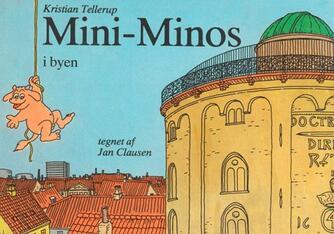 Kristian Tellerup, Jan Clausen (f. 1946-02-25): Mini-Minos i byen