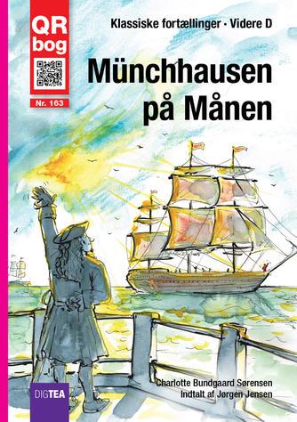 Charlotte Bundgaard Sørensen: Münchhausen på månen : QR bog