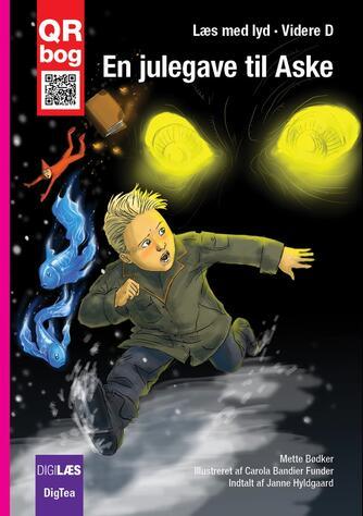 Mette Bødker: En julegave til Aske : QR bog
