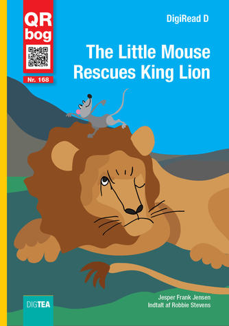 Jesper F. Jensen: The little mouse rescues King Lion : QR-bog