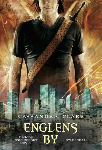 Cassandra Clare: Englens by