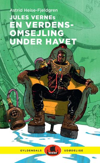 Astrid Heise-Fjeldgren: Jules Vernes En verdensomsejling under havet