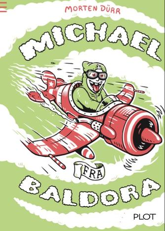 Morten Dürr: Michael fra Baldora