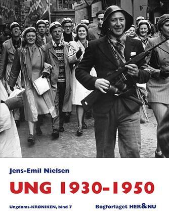 Jens-Emil Nielsen (f. 1948): Ung 1930-1950