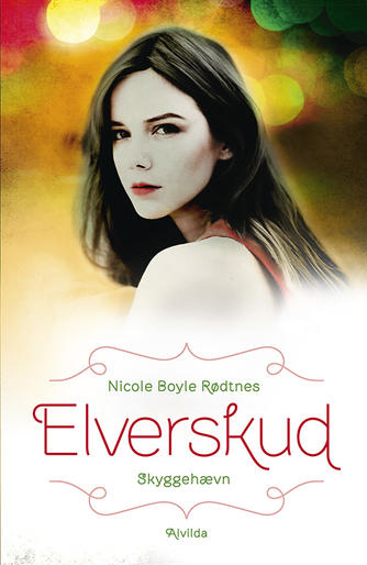 Nicole Boyle Rødtnes: Elverskud - skyggehævn