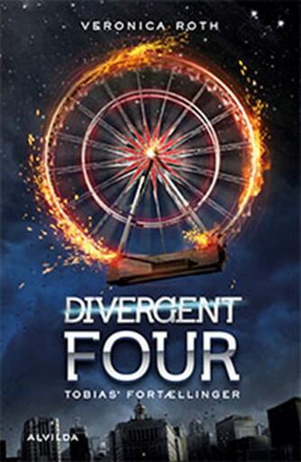 Veronica Roth: Divergent four : Tobias' fortællinger
