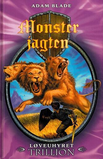 Adam Blade: Løveuhyret Trillion