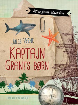 Jules Verne: Kaptajn Grants børn