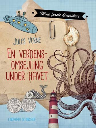 Jules Verne: En verdensomsejling under havet