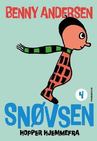 Benny Andersen (f. 1929): Snøvsen hopper hjemmefra