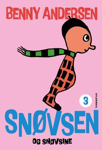 Benny Andersen (f. 1929): Snøvsen og Snøvsine