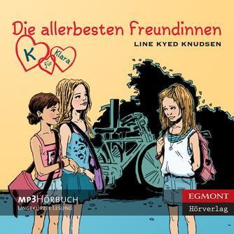 Line Kyed Knudsen: Die allerbesten Freundinnen