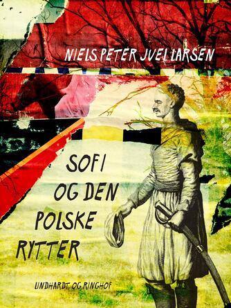 Niels Peter Juel Larsen: Sofi og den polske rytter