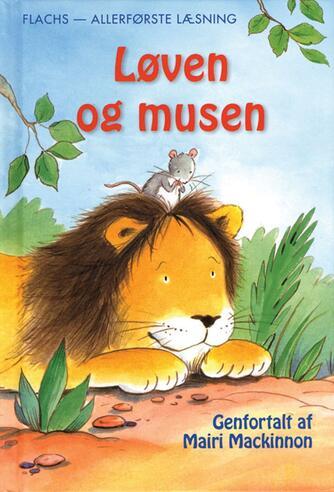 Mairi Mackinnon: Løven og musen