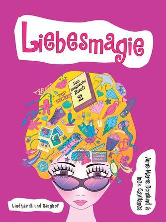 Anne-Marie Donslund: Liebesmagie