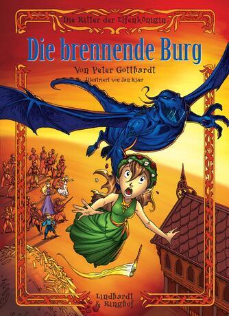 Peter Gotthardt: Die brennende Burg