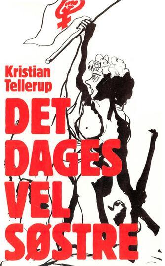 Kristian Tellerup: Det dages vel søstre
