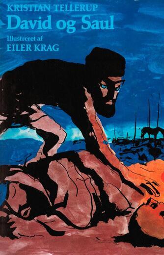 Kristian Tellerup: David og Saul