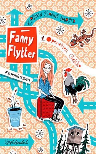 Kirsten Sonne Harild: Fanny flytter - operation gekko