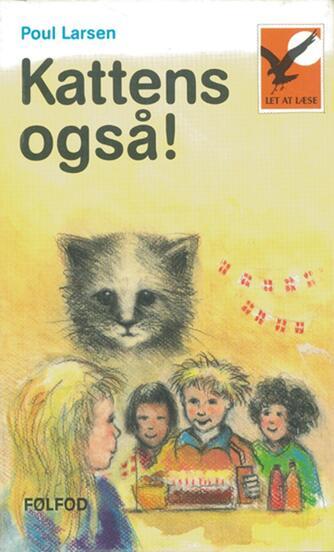 Poul Larsen (f. 1940): Kattens også!