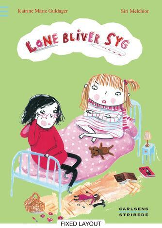 Katrine Marie Guldager: Lone bliver syg