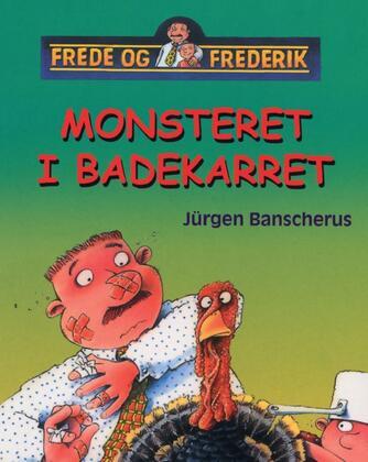 Jürgen Banscherus: Monsteret i badekarret