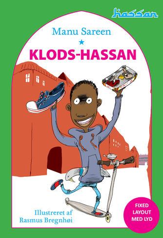 Manu Sareen, Rasmus Bregnhøi: Klods-Hassan