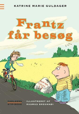 Katrine Marie Guldager: Frantz får besøg