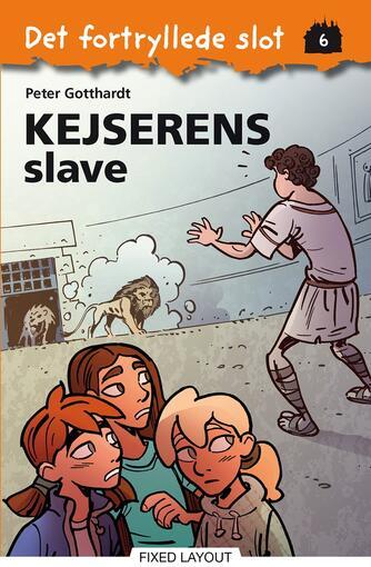Peter Gotthardt: Kejserens slave