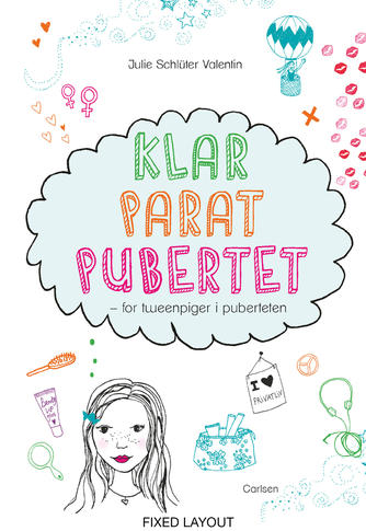 Julie Schlüter Valentin: Klar parat pubertet : for tweenpiger i puberteten