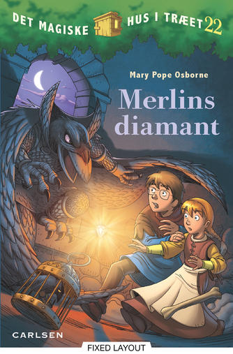 Mary Pope Osborne: Merlins diamant