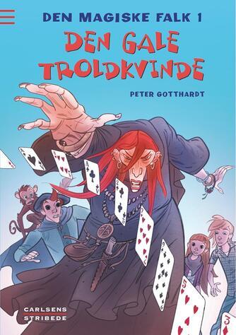 Peter Gotthardt: Den gale troldkvinde