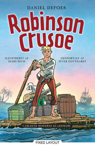 Daniel Defoe: Daniel Defoes Robinson Crusoe