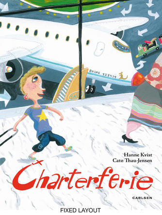 Hanne Kvist, Cato Thau-Jensen: Charterferie